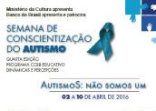 Semana de Conscientização do Autismo