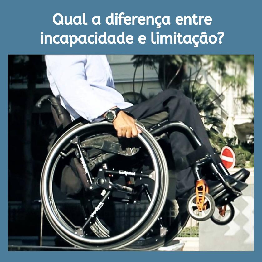 Imagem sobre Qual a diferença entre incapacidade e limitação?