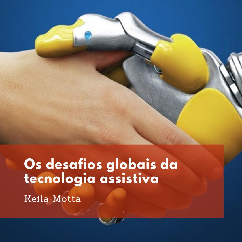 Imagem sobre Os desafios globais da tecnologia assistiva