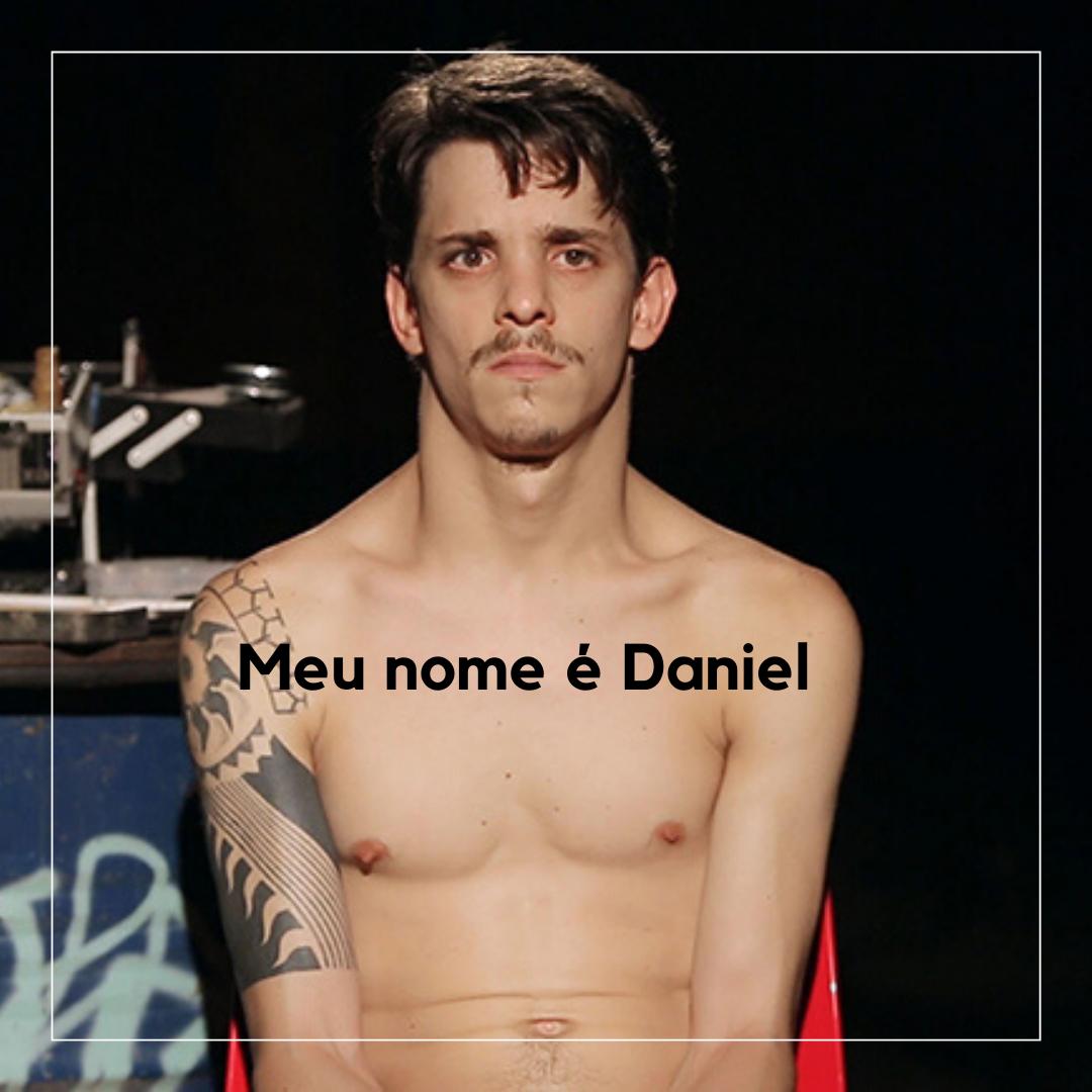 Foto de Filme Meu nome é Daniel foi lançado!