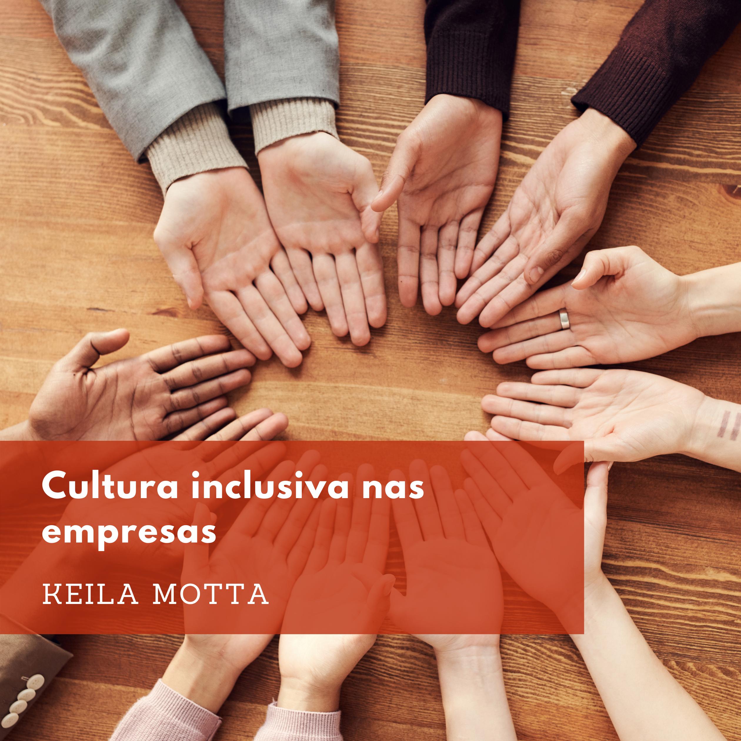 Imagem sobre Cultura inclusiva nas empresas