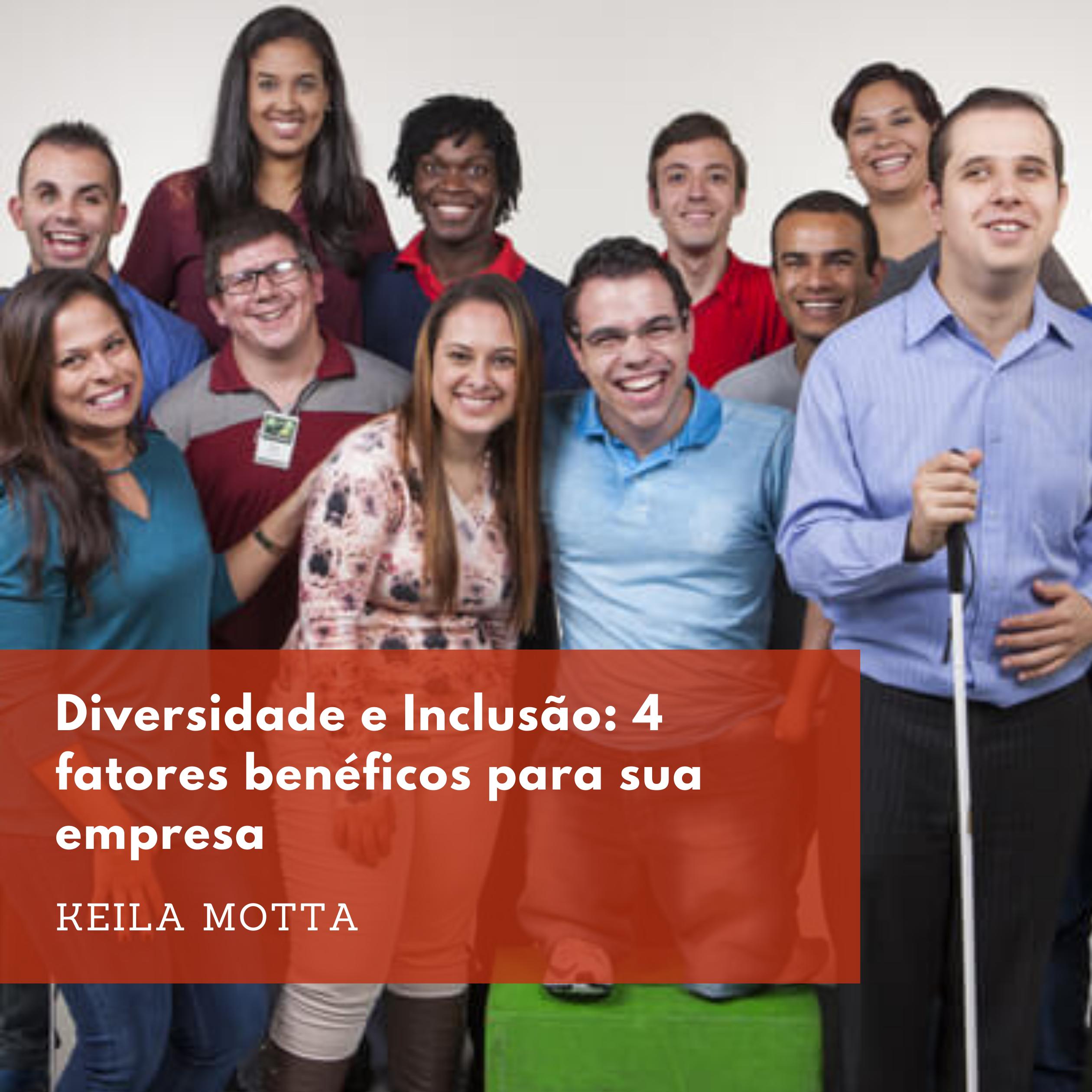 Imagem sobre Diversidade e Inclusão: 4 fatores benéficos para sua empresa