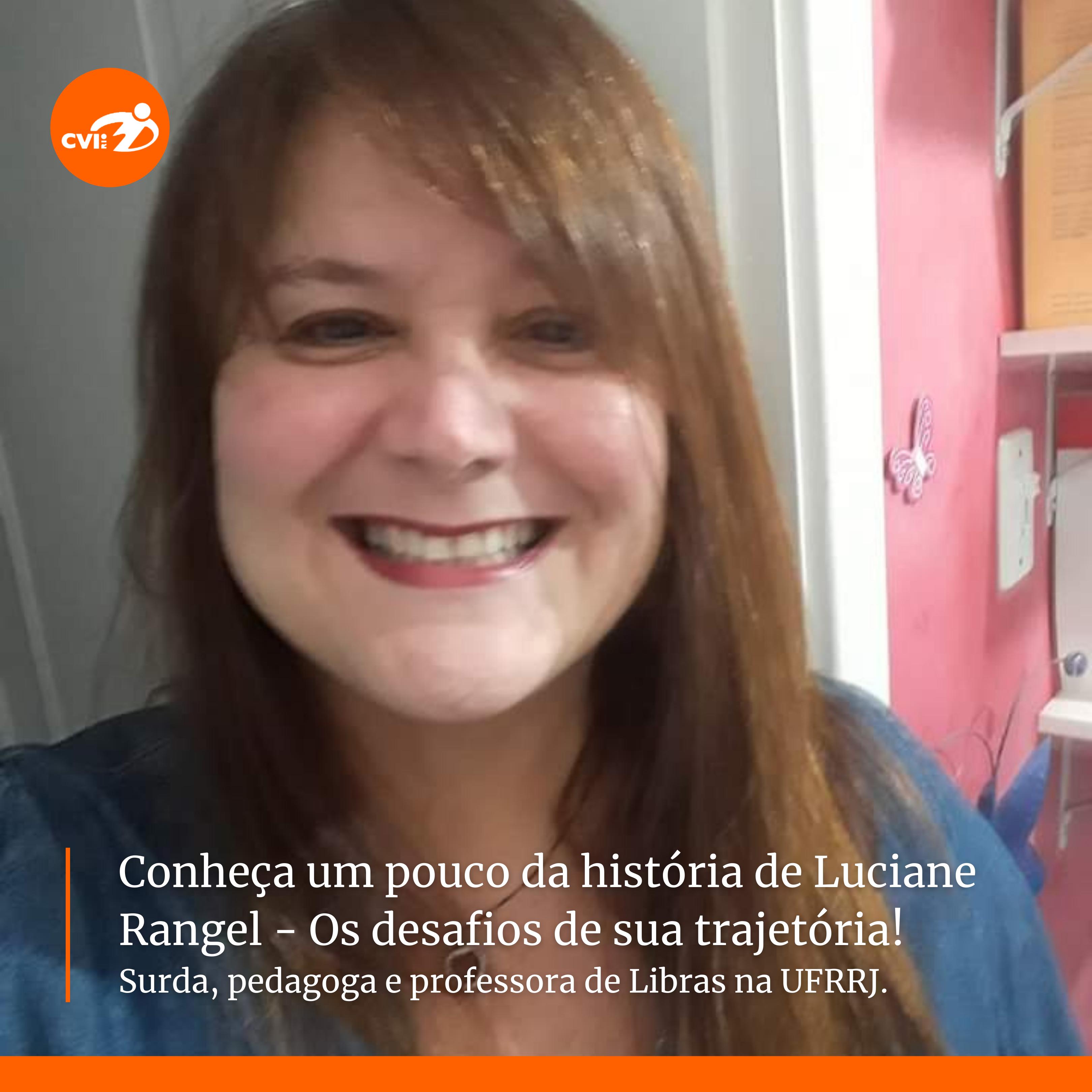 Imagem sobre Entrevista com Luciane Rangel