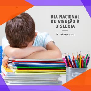 Saiba mais sobre a dislexia no Dia Nacional da Dislexia